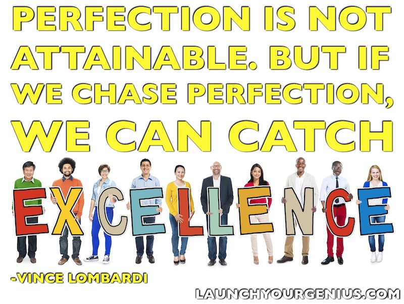 We can catch excellence