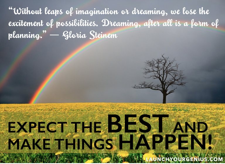 expect the best and make things happen