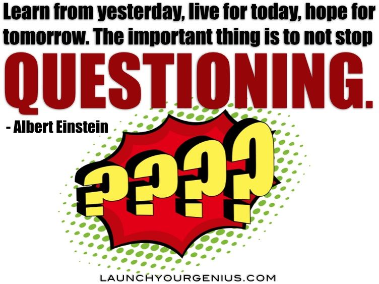 don't stop QUESTIONING