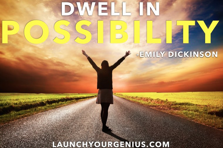 dwell in the possible