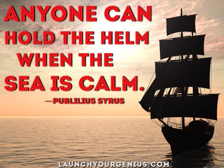 Great Leadership Is Navigating Stormy Seas