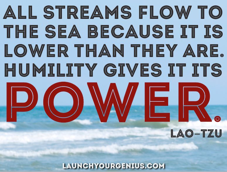 All the streams flow to the sea-Lao Tzu