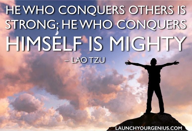Conquer The Self-Lao Tzu