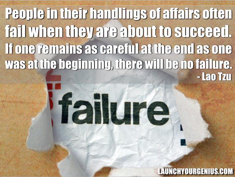 Failure- Lao Tzu