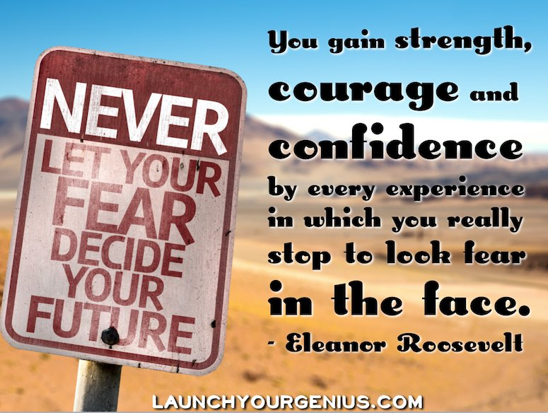 Look Fear in the face for self-confidence