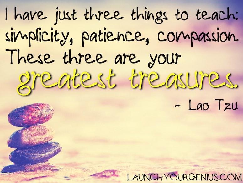Three Greatest Treasures- Lao Tzu