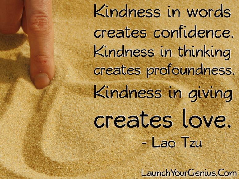 kindness- Lao Tzu