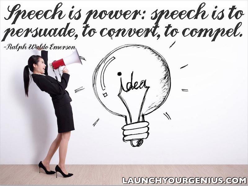 Speech is power
