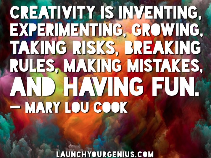 Creativity is having fun