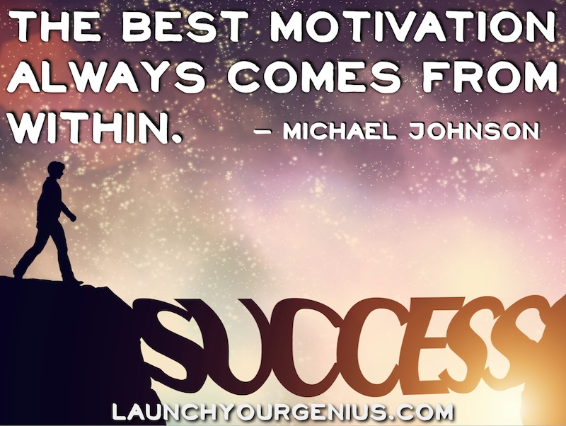 The Best Motivation